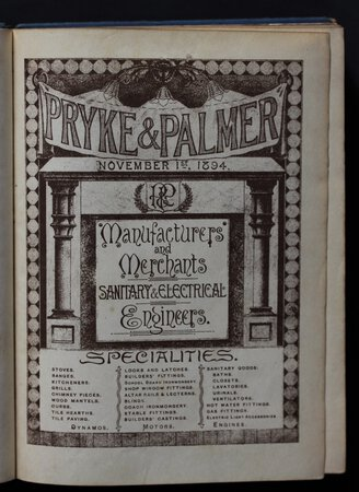 [Trade Catalogue.] Pryke & Palmer. Manufacturers and Merchants Sanitary & Electrical Engineers. Illustrated Catalogue. November 1st 1894.