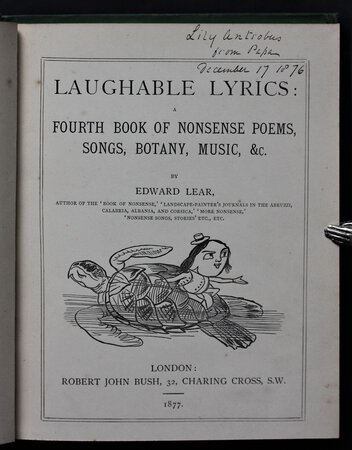 LAUGHABLE LYRICS: A FOURTH BOOK OF NONSENSE POEMS, SONGS, BOTANY, MUSIC, &c. by LEAR, Edward.