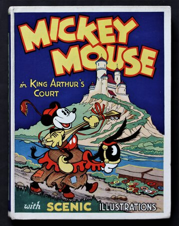 MICKEY MOUSE IN KING ARTHUR'S COURT. Produced with the permission of Mr. Walter E. Disney. by DISNEY, Walt.