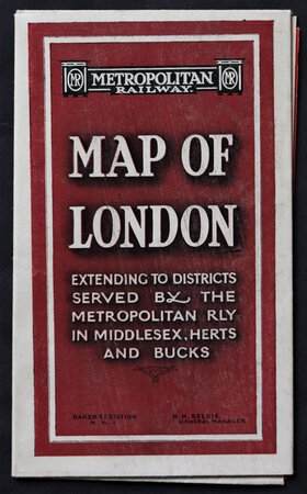 METROPOLITAN RAILWAY CONNECTIONS also see key maps of theatres, railway termini, places of interest, &c., on reverse side. Cover titles: Metropolitan Railway. MAP OF LONDON extending to Districts served by the Metropolitan Rly in Middlesex, Herts and Bucks. Baker St. Station. N.W.1. R. H. Selbie General Manager..
