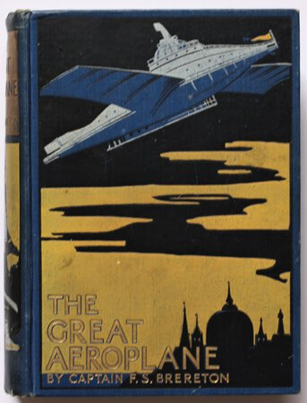 THE GREAT AEROPLANE. A Thrilling Tale of Adventure. Illustrated by Edward S. Hodgson. by BRERETON, Captain F. S.