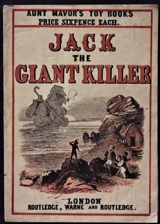 JACK THE GIANT KILLER. Aunt Mavor's Toy Books. Price Sixpence Each.