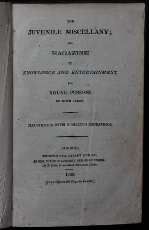 THE JUVENILE MISCELLANY; or, Magazine of Knowledge and Entertainment, for Young Persons of both sexes. Illustrated with numerous engravings.