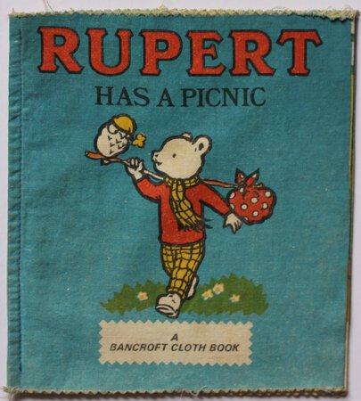 RUPERT HAS A PICNIC. A Bancroft Cloth book.