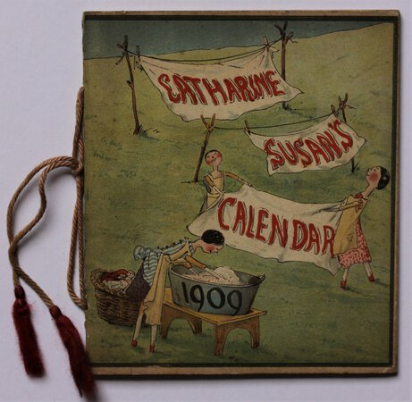 CATHERINE SUSAN'S CALENDAR 1909. by AINSLIE, Kathleen.