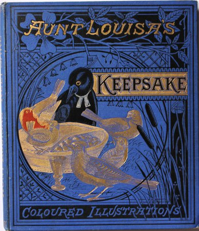 AUNT LOUISA'S KEEPSAKE. Comprising Cock Robin's Courtship, Marriage, Death and Burial. World-wide Fables. Alphabet of Fruits. The Hare and the Tortoise. With twenty-four pages of illustrations from Original Designs by H. Stannard, Mrs. Hawtrey, &c. Printed in colours.