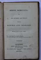 SPHINX INCRUENTA: or two hundred and twelve Enigmas and Charades. by [GLASSFORD, James.]