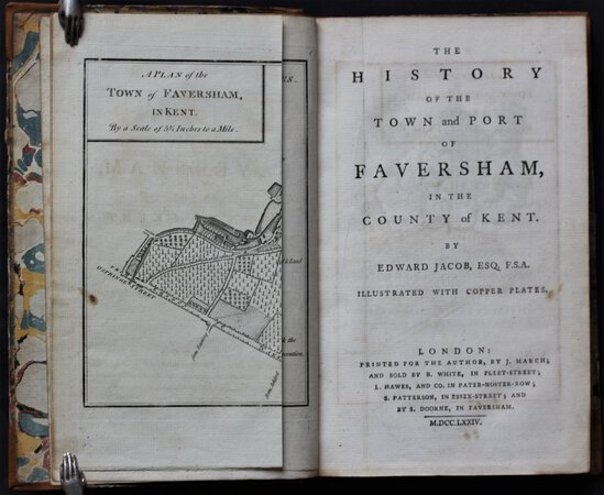 THE HISTORY OF THE TOWN AND PORT OF FAVERSHAM in the County of Kent. Illustrated with copper plates. by JACOB, Edward.