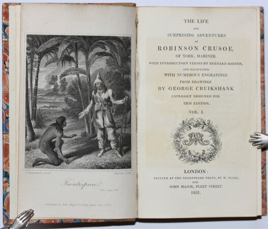 THE LIFE AND SURPRISING ADVENTURES OF ROBINSON CRUSOE of York, Mariner. With introductory verses by Bernard Barton, and illustrated with numerous drawings by George Cruikshank expressly designed for this edition. by [DEFOE, Daniel.]