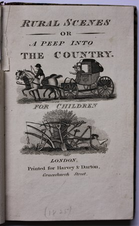 RURAL SCENES or A Peep into The Country. For Children. by [TAYLOR, Jane and GILBERT, Ann.]