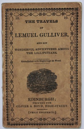 GULLIVER'S VOYAGE TO LILLIPUT. Embellished with Cuts. [Price Twopence.] by [SWIFT, Jonathan.]