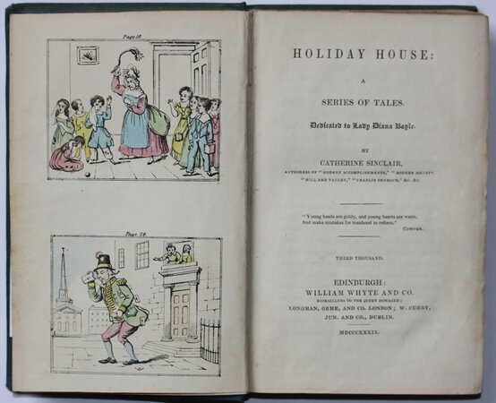 HOLIDAY HOUSE: A Series of Tales. Dedicated to Lady Diana Boyle. Third Thousand. by SINCLAIR, Catherine.