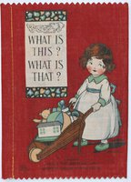 WHAT IS THIS? WHAT IS THAT? Dean's 1/- Patent Rag Book Series 2. [Reissue of Number 2.]