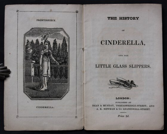 THE HISTORY OF CINDERELLA, and her Glass Slippers.