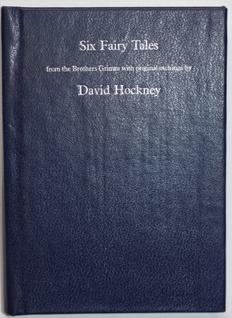 SIX FAIRY TALES from the Brothers Grimm with original etchings by David Hockney. by GRIMM, Brothers.