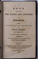 A BOOK EXPLAINING THE RANKS AND DIGNITIES OF BRITISH SOCIETY. Intended chiefly for the instruction of Young Persons. With twenty-four coloured engravings. Price Seven Shillings, Coloured. by [LAMB, Charles.]