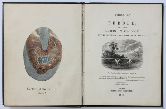 "THOUGHTS ON A PEBBLE; or a first Lesson in Geology. By the author of ""The Wonders of Geology."" Sixth edition. by [MANTELL, Gideon.]"