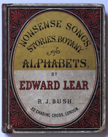NONSENSE SONGS, STORIES, BOTANY, AND ALPHABETS. by LEAR, Edward.