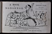 A BOOK OF NONSENSE. By Edward Lear, Third edition. With many new pictures and verses. London. by LEAR, Edward.