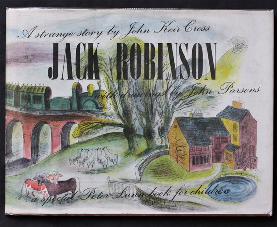 JACK ROBINSON. With pictures by John R. Parsons. by CROSS, John Keir.