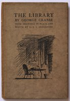 THE LIBRARY. With Drawings in black and white by E. J. I. Ardizzone. The Saint George Series. by CRABBE, George.