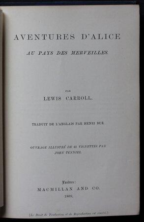 AVENTURES D'ALICE AU PAYS DES MERVEILLES. Traduit de l'anglais par Henri Bur. Ouvrage illustre de 42 vignettes par John Tenniel. by CARROLL, Lewis.