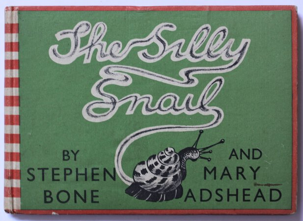 THE SILLY SNAIL AND OTHER STORIES. Stephen Bone and Mary Adshead. by BONE, Stephen.