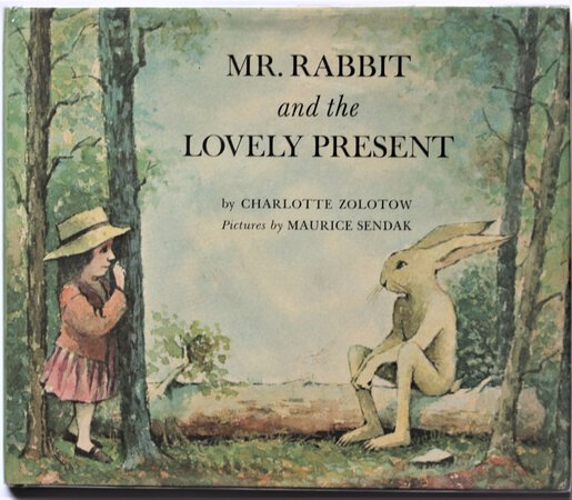 MR RABBIT AND THE LOVELY PRESENT. Pictures by `Maurice Sendak. by ZOLOTOW, Charlotte.