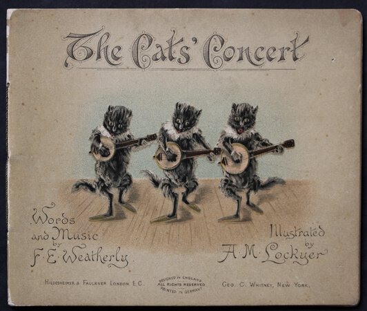 THE CAT'S CONCERT. Words and Music by F. E. Weatherly. Illustrated by A. M. Lockyer. by Weatherly, F. E.