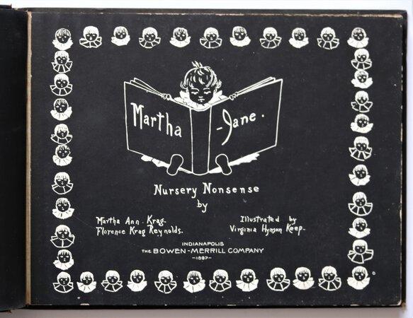 Martha-Jane. Nursery Nonsense by Martha Ann Krag – Florence Krag Reynolds. Illustrated by Virginia Hynson Keep. by KRAG, Martha Ann. REYNOLDS, Florence Krag.
