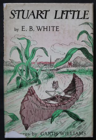 STUART LITTLE. Illustrations by Garth Williams. by WHITE, E. B.