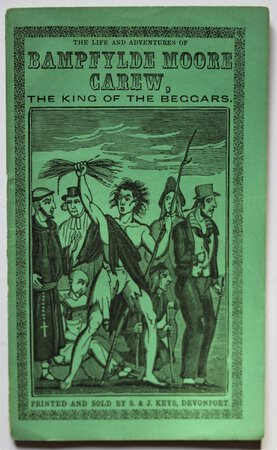 The Life and Adventures of BAMPFYLDE MOORE CAREW, The King of the Beggars.