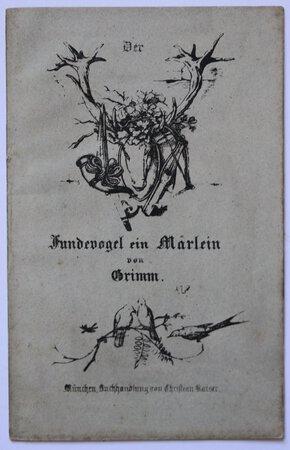 Fundevogel ein Märlein von Grimm. by GRIMM, [Jacob and Wilhelm].