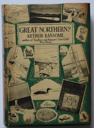 GREAT NORTHERN? by RANSOME, Arthur.