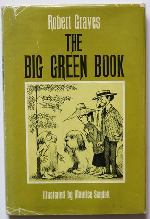 THE BIG GREEN BOOK. Illustrated by Maurice Sendak. by GRAVES, Robert.