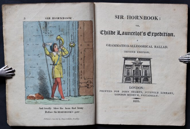 SIR HORNBOOK: or, Childe Launcelot's Expedition. A Grammatico-allegorical Ballad. Second edition. by [PEACOCK, Thomas Love.]