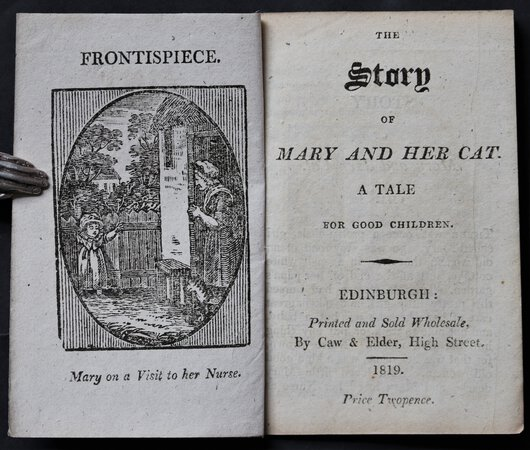 THE STORY OF MARY AND HER CAT. A tale for good children.