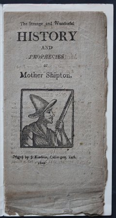 The Strange and Wonderful History and Prophecies of Mother Shipton.