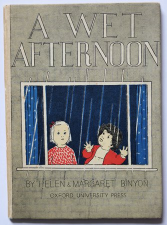 A WET AFTERNOON. by BINYON, Helen and Margaret.