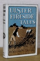 ULSTER FIRESIDE TALES. by McCALLUM, William.
