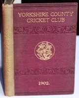 YORKSHIRE COUNTY CRICKET CLUB. Tenth Annual Issue. List of Officers. Fixtures for Season 1902. Rules. Laws of Cricket. Members. Matches and Averages, 1901. County Records. List of Players who have Played for the County. Diary for Season 1902, &c., &c. by WOSTINHOLM, J. B. and STONES, H. H. Edited and compiled by.
