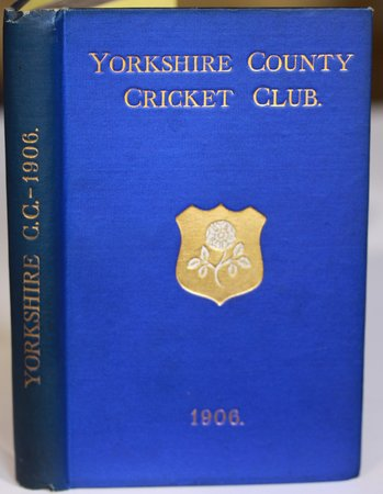 YORKSHIRE COUNTY CRICKET CLUB. Fourteenth Annual Issue. List of Officers. Fixtures for Season 1906. Rules and Regulations. Laws of Cricket. Members. Matches and Averages, 1905. Report and Balance Sheet for 1905. County Records. List of Players who have Played for the County. Records in First-class Cricket. Test Matches and Averages - 1905. &c., &c. by TOONE, F. C. Edited by.