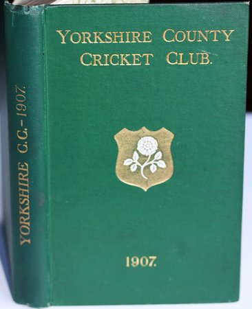 YORKSHIRE COUNTY CRICKET CLUB. Fifteenth Annual Issue. List of Officers. Fixtures for Season 1907. Rules and Regulations. Laws of Cricket. Members. Matches and Averages, 1906 Report and Balance Sheet for 1906 County Records. List of Players who have Played for the County. Records in First-class Cricket. Test Matches and Averages - 1905 - 06. G. H. Hirst's records. &c., &c. by TOONE, F. C. Edited by.