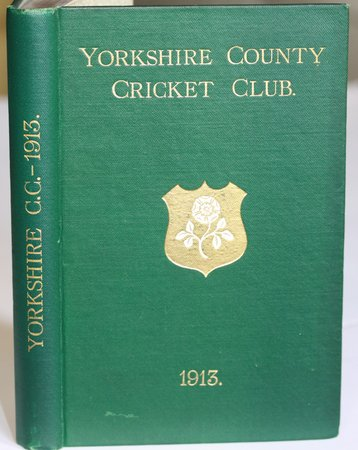 YORKSHIRE COUNTY CRICKET CLUB. Twenty-First Annual Issue. Season 1913. List of Officers. Fixtures for Season 1913. Rules and Regulations. Laws of Cricket. Members. Matches and Averages, 1912. Report and Balance Sheet for 1912. County Records. List of Players who have Played for the County. Places of Birth of Present Players. Records in First-Class Cricket. Triangular Test Matches and Averages, 1912. Advisory Board Rules. Board of Control Rules. &c., &c. by TOONE, F. C. Edited by.