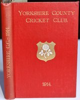 YORKSHIRE COUNTY CRICKET CLUB. Twenty-Second Annual Issue. Season 1914. List of Officers. Fixtures for Season 1914. Rules and Regulations. Laws of Cricket. Members. Matches and Averages, 1913. Report and Balance Sheet for 1913. County Records. List of Players who have Played for the County. Places of Birth of Present Players. Records in First-Class Cricket. Life Records of 1913 Players. Advisory Board Rules. Board of Control Rules. &c., &c. by TOONE, F. C. Edited by.