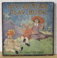 MY PICTURE PLAY BOOK. Mrs Strang's Play Books. The Unbreakable Books.