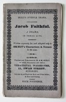Skelt's Juvenile Drama. JACOB FAITHFUL. A Drama, In Three Acts. written expressly for, and adapted only to Skelt's Characters & Scenes in the same.
