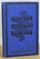 WARNE'S LARGE TYPE PRIMER. With Coloured Pictures.