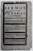 A SERMON Preach'd at the Funeral of the Rt. Honorable John Earl of Rochester, who dies at Woodstock-Parck, July 26. 1680, and was buried at Spilsbury of Oxford-shire, Aug.9…. By Robert Parsons M.A. Chaplain to the Right Honorable Anne, Countess-Dowager of Rochester. by PARSONS, Robert.