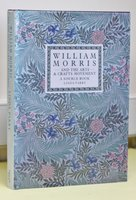 WILLIAM MORRIS AND THE ARTS AND CRAFTS MOVMENT. A Design Source Book. With an essay on Textiles of the American Arts and Crafts Movement by Gillian Moss. by PARRY, Linda.